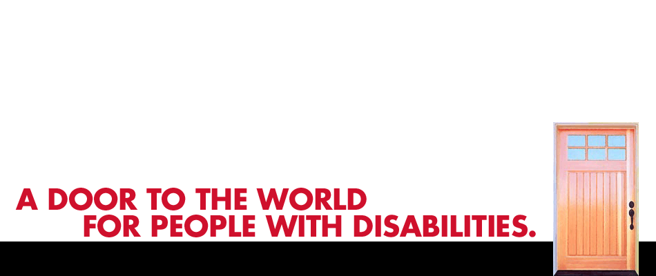 A door to the world for people with disabilities.